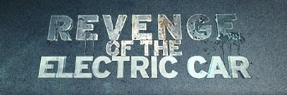 Official Trailer: Revenge of the Electric Car