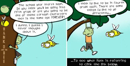 Hank D and the Bee: 4th Grade FOREVER?!